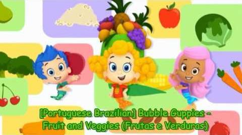 Portuguese Brazilian Bubble Guppies - Fruit and Veggies (Frutas e Verduras)