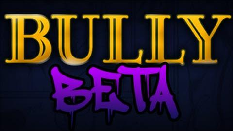 Bully BETA The Map EPISODE 2