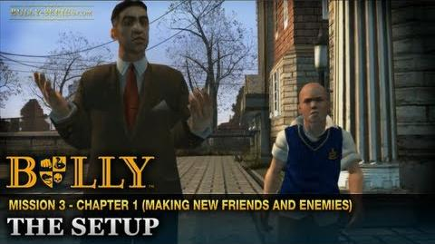 The Setup - Mission 3 - Bully Scholarship Edition