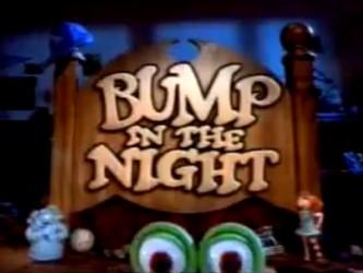 File:Bump in the night-show.jpg