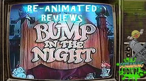 Screaming Soup! Re-animated Review of Bump In The Night