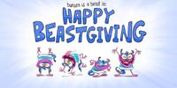 Happy Beastgiving