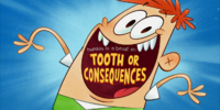 Tooth or Consequences