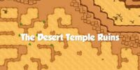 The Desert Temple Ruins