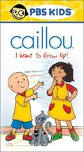 CaillouVHS IWanttoGrowUp!