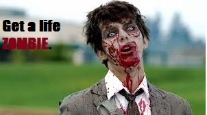 File:Get a life zombie.jpg
