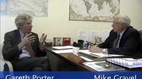 Sen. Mike Gravel A Conversation with Gareth Porter