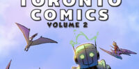 Toronto Comics Anthology Vol. 2