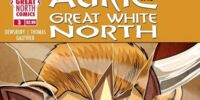 Auric of the Great White North Issue 3