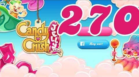 Candy Crush Jelly Saga Level 270 No Boosters