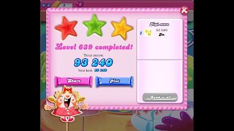 Candy Crush Saga Level 639 ★★★ NO BOOSTER