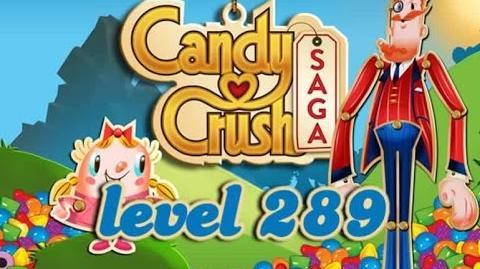 Candy Crush Saga Level 289 - ★★★ - 205,760