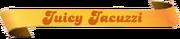 Juicy-Jacuzzi