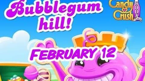 Candy Crush Soda Saga - Bubblegum Hill - February 12