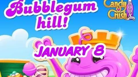 Candy Crush Soda Saga - Bubblegum Hill - January 8