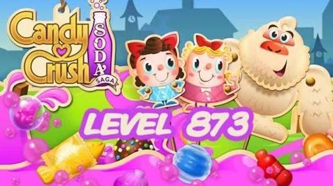 Candy Crush Soda Saga Level 873