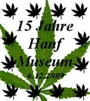 Berlin 2009 Hemp Museum 15-year anniversary