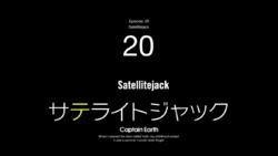 Episode 20 - Satellitejack - Title Slate