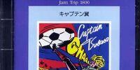 Jam Trip 1800: Captain Tsubasa