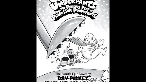 Captain Underpants and the Perilous Plot of Professor Poopypants Part 3 (Book 4)