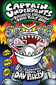 File:Captain Underpants and the Tyrannical Retaliation of the Turbo Toilet 2000.jpg