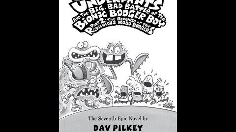 Captain Underpants and the Big Bad Battle of the Bionic Booger Boy Part 2 TRotRRB Part 3 (Book 7)