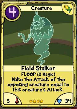 Field Stalker
