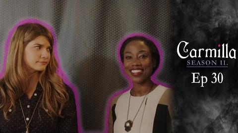 """Carmilla Season 2 Episode 30 """"Co-Existence"""""""