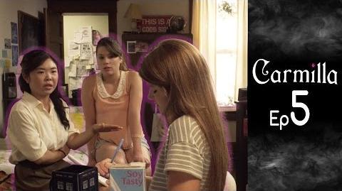 Carmilla Episode 5 Based on the J