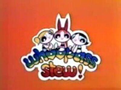 Whoopass-stew-aka-powerpuff-girls--large-msg-123275524044-1-