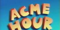 Acme Hour