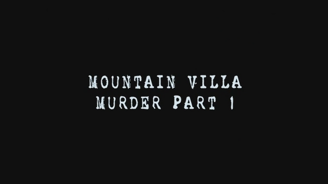 File:Mountain Villa Bandaged Man Murder Case - -Part 1-.png