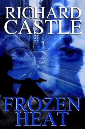 File:Richard-Castle-Frozen-Heat-bookcover.png