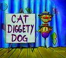 Cat Diggety Dog