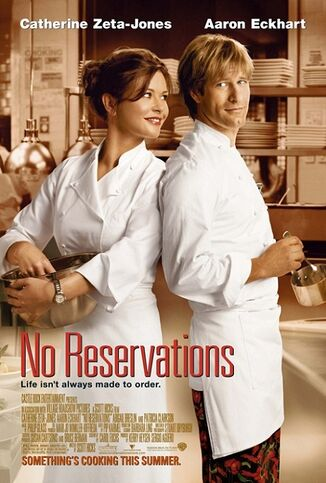 22. NO RESERVATIONS (2007)