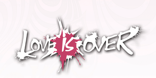 File:LoveIsOver.png