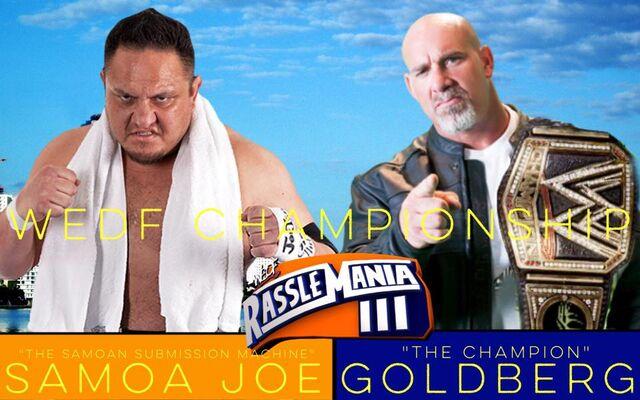 File:RassleMania 3 - Samoa Joe vs Goldberg.jpg