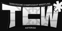 Terrordome Championship Wrestling Asterisk