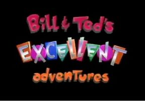 Bill ted excellent adventures