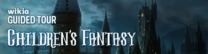 ChildrensFantasy GuidedTour Header 770x200