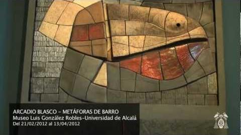 "Exposición ""Arcadio Blasco. Metáforas de barro"""