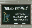 French Fry Falls