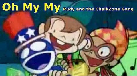 ChalkZone - Oh My My Rudy and the ChalkZone Gang