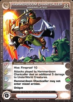 Hammerdoom Chantcaller Assimilated