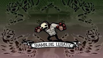 Shambling Lunatic
