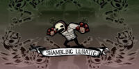 Shambling Lunatic