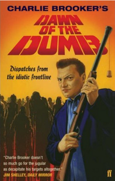 Dawn of the Dumb