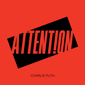 Charlie Puth - Attention (Official Single Cover)