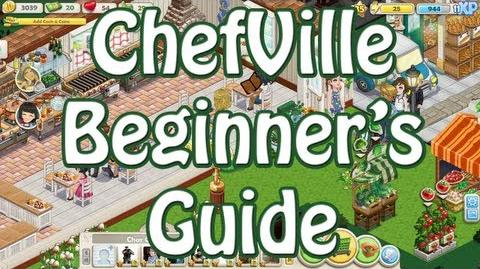 ChefVille Beginner's Guide