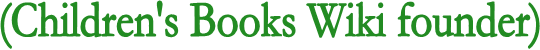 File:Children's Books Wiki founder 1.png